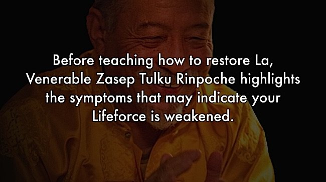 Buddha-Weekly-Symptoms of losing La Zasep Tulku Rinpoche-Buddhism
