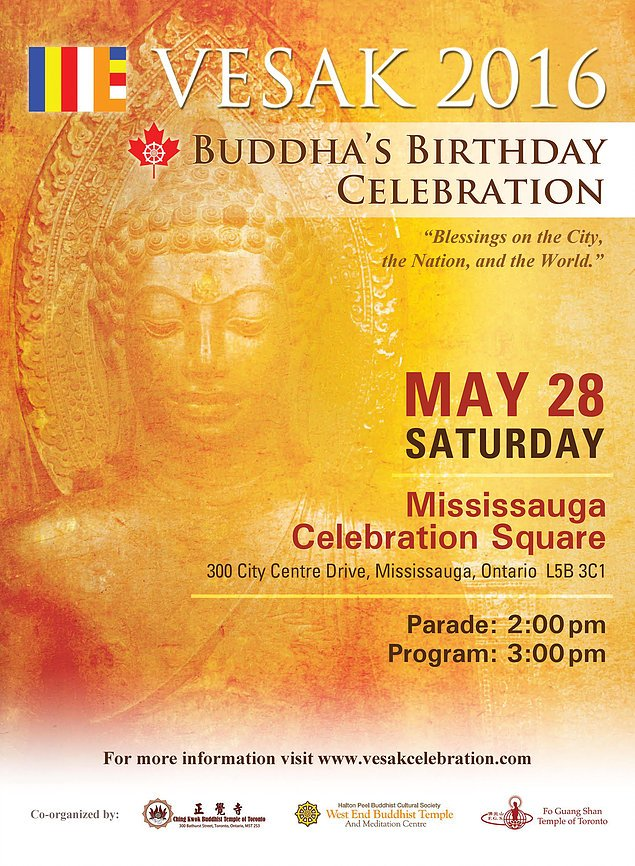 Vesak Day Celebration is organized by leaders from 3 temples with participation from 28 temples and centres in Toronto.