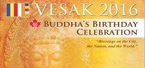 "Vesak Day Parade and Celebration in Toronto (Mississauga) Organized by 28 Buddhist Temples and Centres on Saturday May 28, 2016: ""Blessings on the City, the Nation, and the World"""