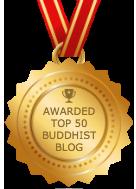 Awarded Top 50 Buddhist Blog