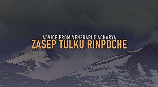 Buddha Weekly Advice from Venerable Acharya Zasep Rinpoche Buddhism