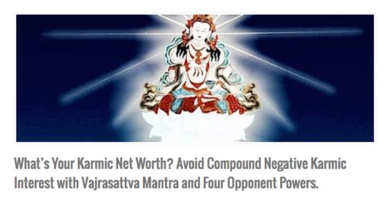 Karmic Net Worth Vajrasattva Practice Buddha Weekly