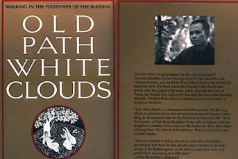Pali Sutta for Our Age: Old Path White Clouds: Walking in the Footsteps of the Buddha by Thich Nhat Hanh, a Book Review of a Classic
