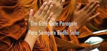 Video with wonderful mantra chanting: Om Gate Gate Paragate Para Samgate Bodhi Soha, the essence of Heart Sutra and Emptiness