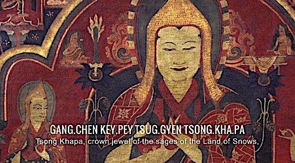 Buddha Weekly 4 Gang Chen key pey tsug gyen Tsong kha pa Migtsema mantra Buddhism