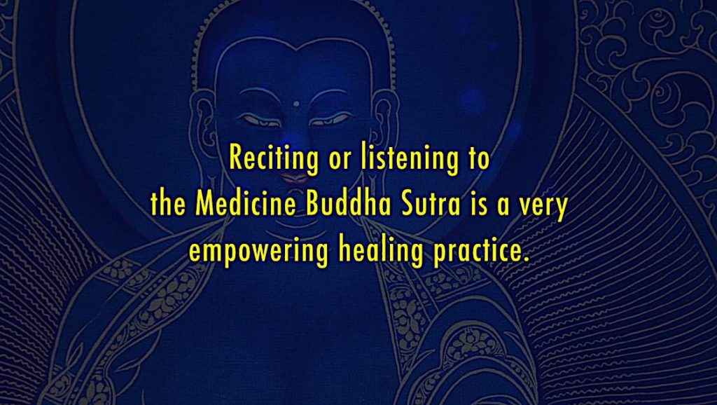 Buddha Weekly Medicine Buddha sutra recitation or listening is a healing practice Buddhism