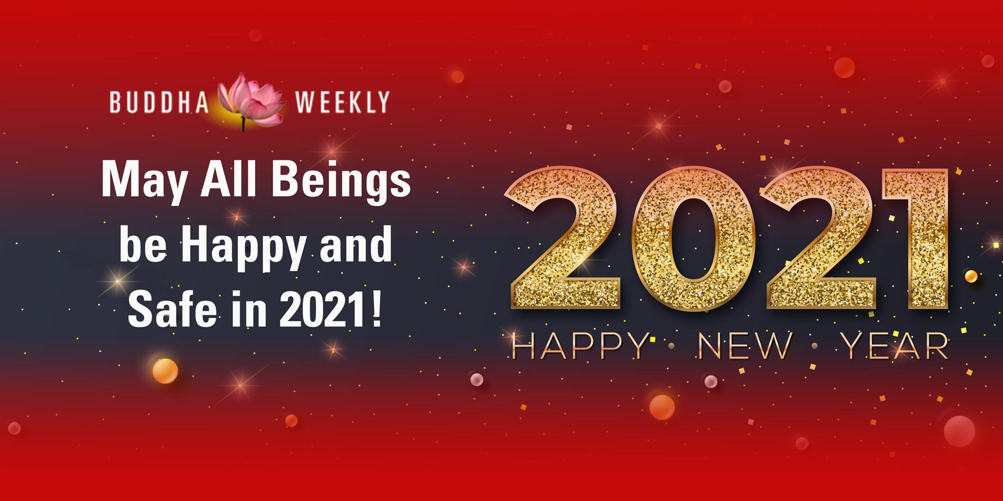 BUDDHA WEEKLY NEW YEAR 2021