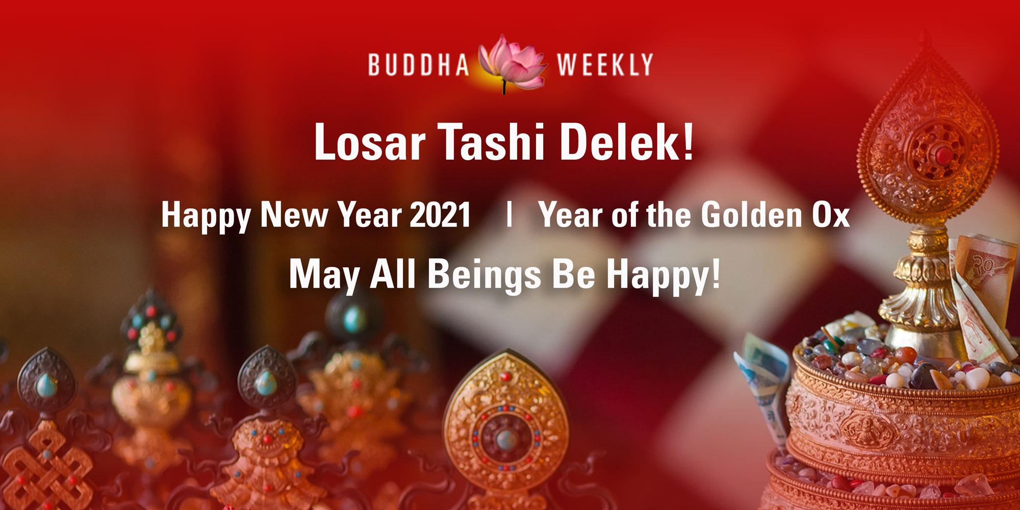 BUDDHA WEEKLY tibetan NEW YEAR 2021