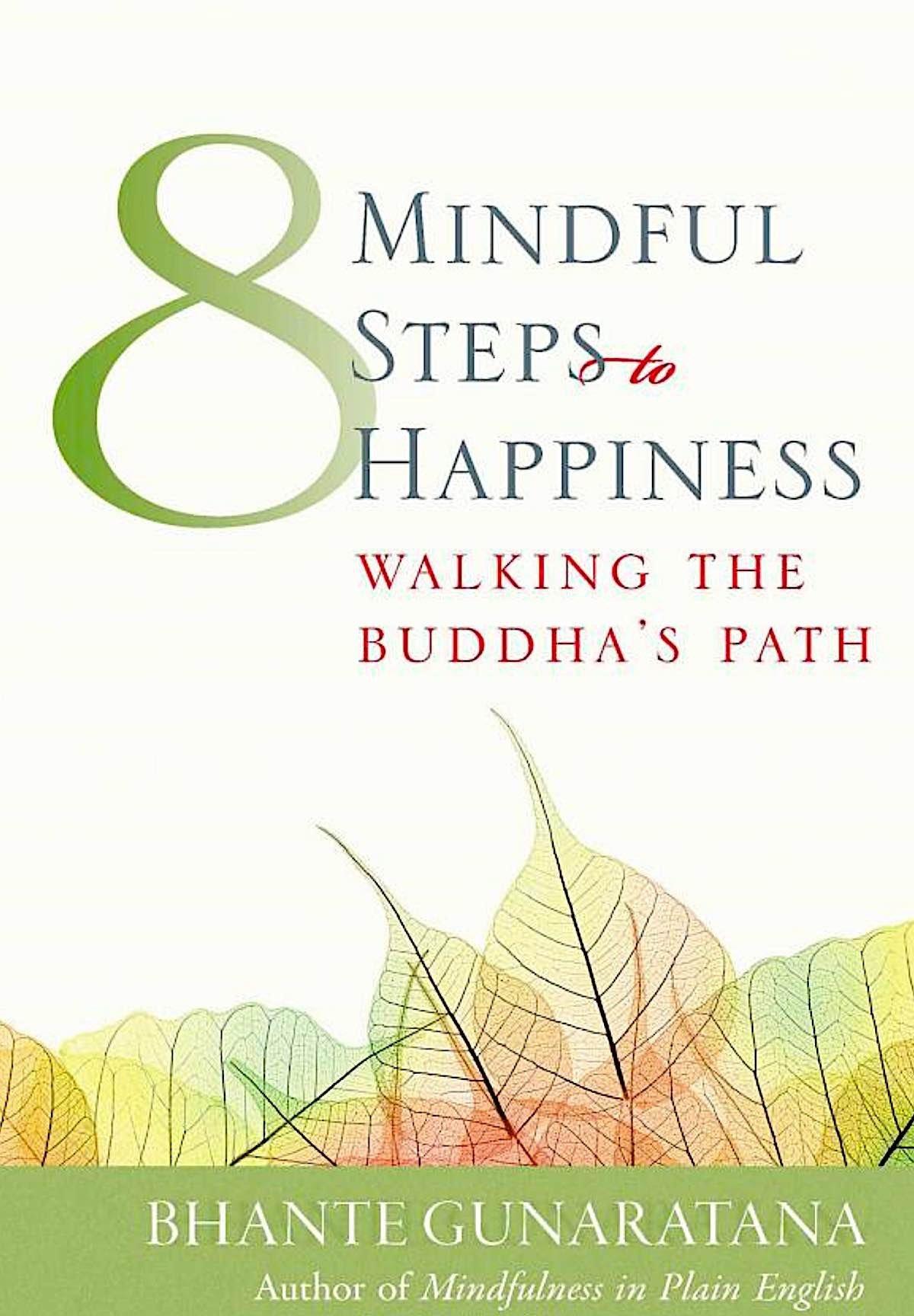 Buddha Weekly 8 Mindufl Steps to Happiness Buddhism