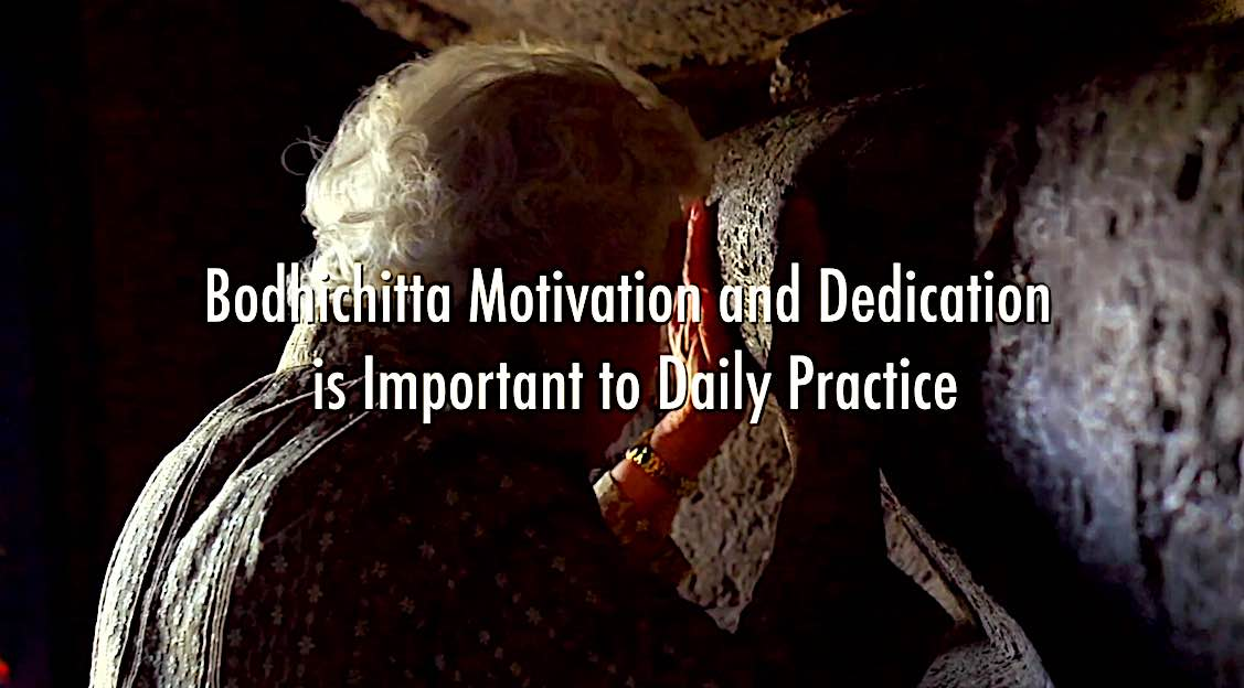 Buddha Weekly Bodhichitta Motivation and Dedication is Important to Daily Practice Buddhism