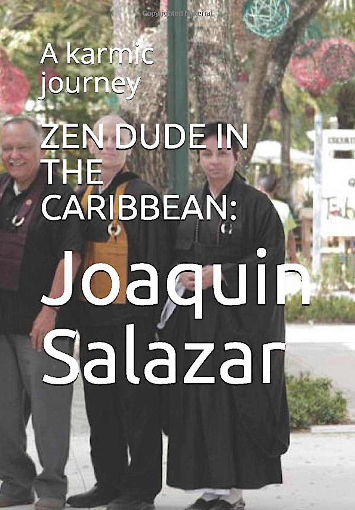 Buddha Weekly Book Zen Dude in the Caribbean by Joaquin Salazar Buddhism