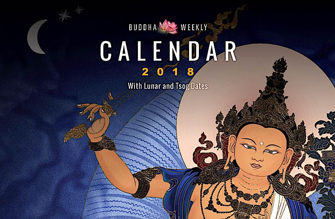 Buddha Weekly Buddha Weekly 2018 Calendar with Buddhist practice dates Tsog and lunar calendar feature image Buddhism