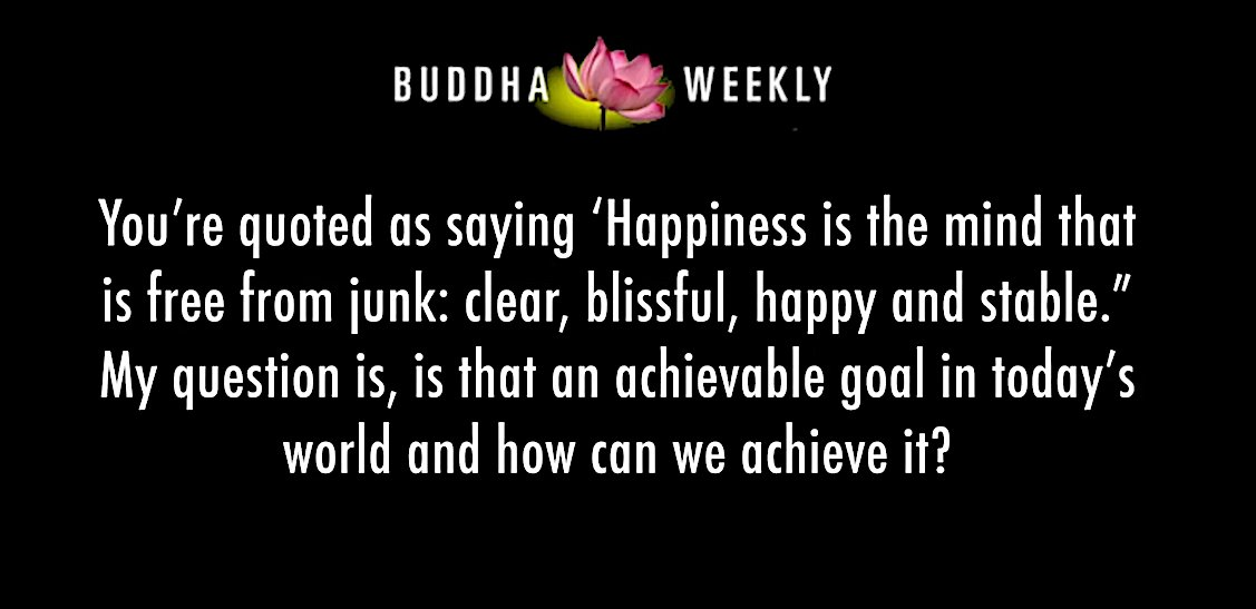 Buddha Weekly Buddha Weekly happiness is the mind free from junk Buddhism