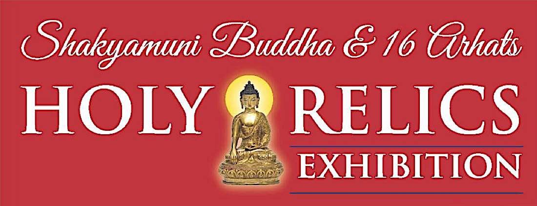 Buddha Weekly Feature Shakyamuni Buddha and 16 Arhats Holy Relics Exhibit Buddhism