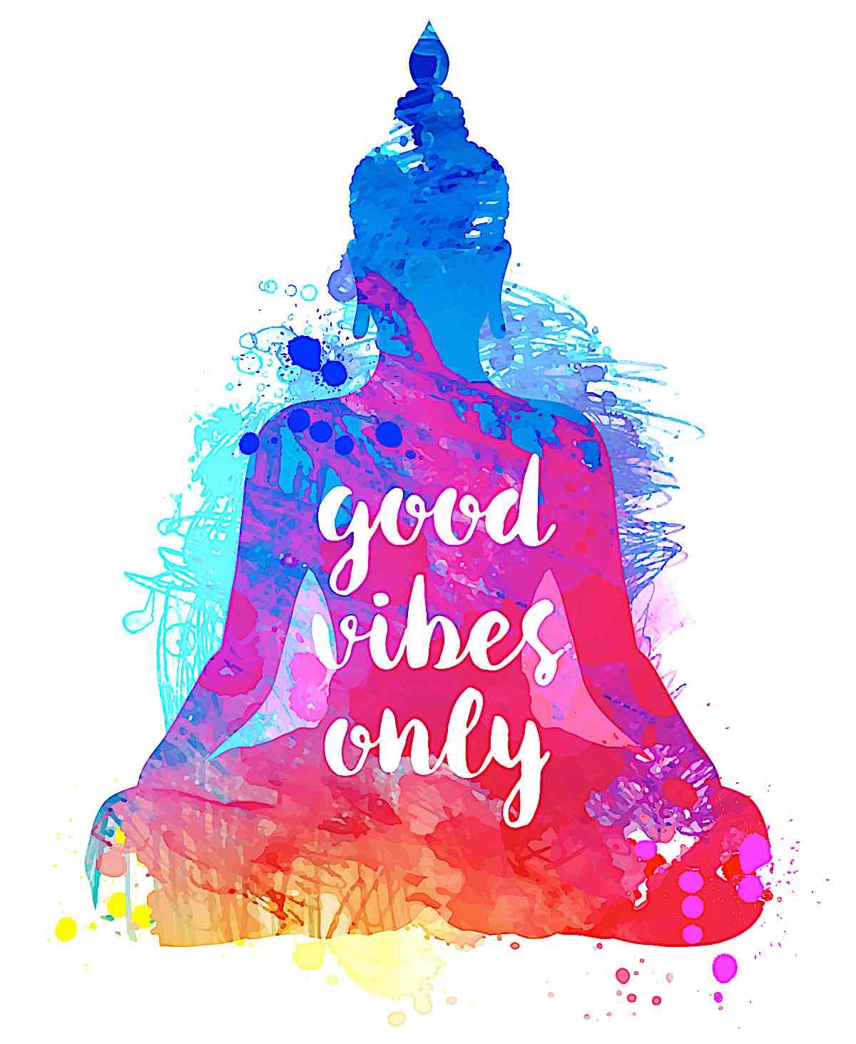 Buddha Weekly Good Vibes only buddha Buddhism