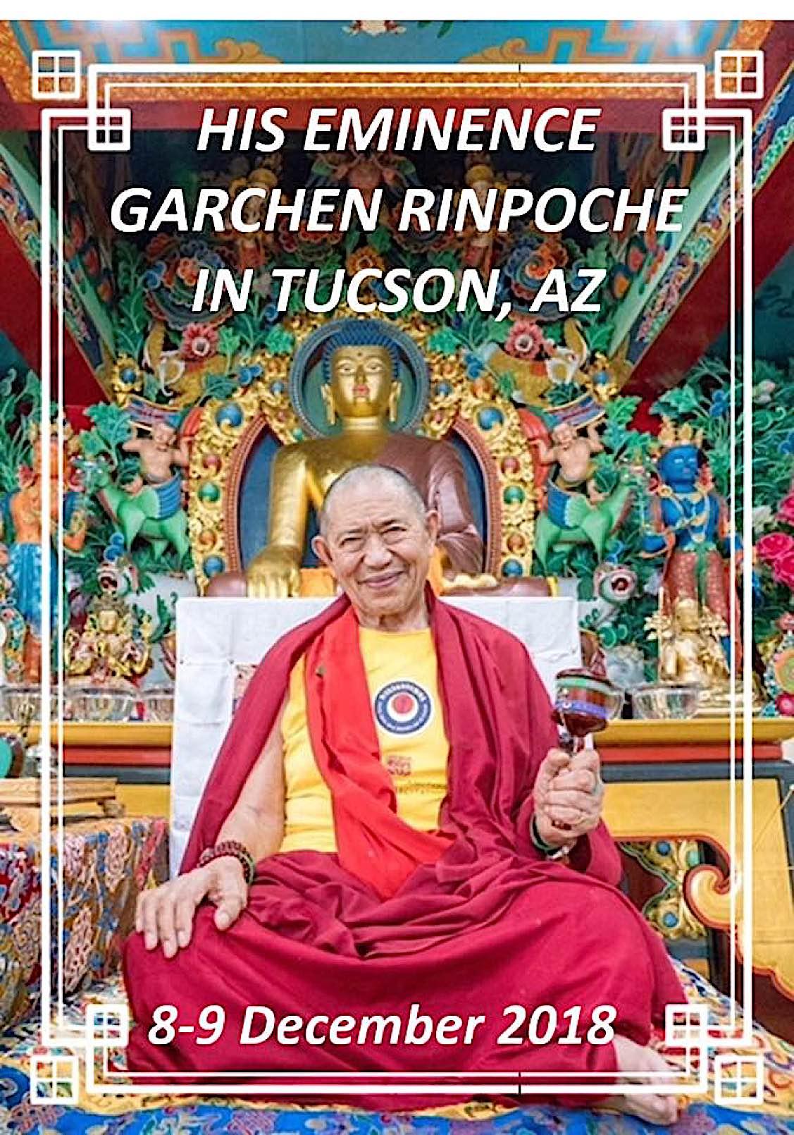 Buddha Weekly His Eminence Garchen Rinpoche in Tuscon Arizona devent Buddhism