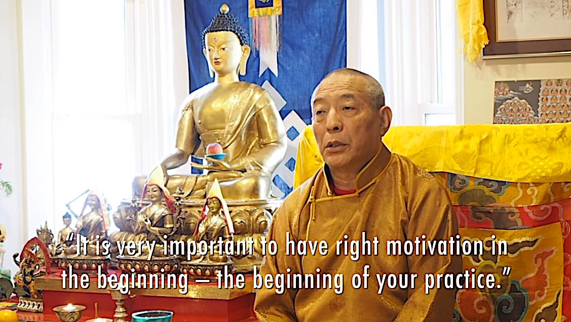 Buddha Weekly It is very important to have the right motivation in the beginning of Buddhist practice Zasep Rinpoche Buddhism