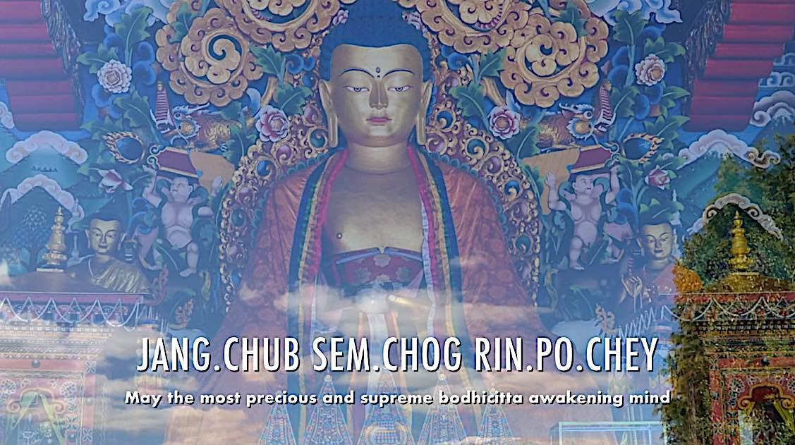 Buddha Weekly Jang chug sem chog Rin po chey may the most precious bodhichitta awakening mind Dedication of Merit Buddhism