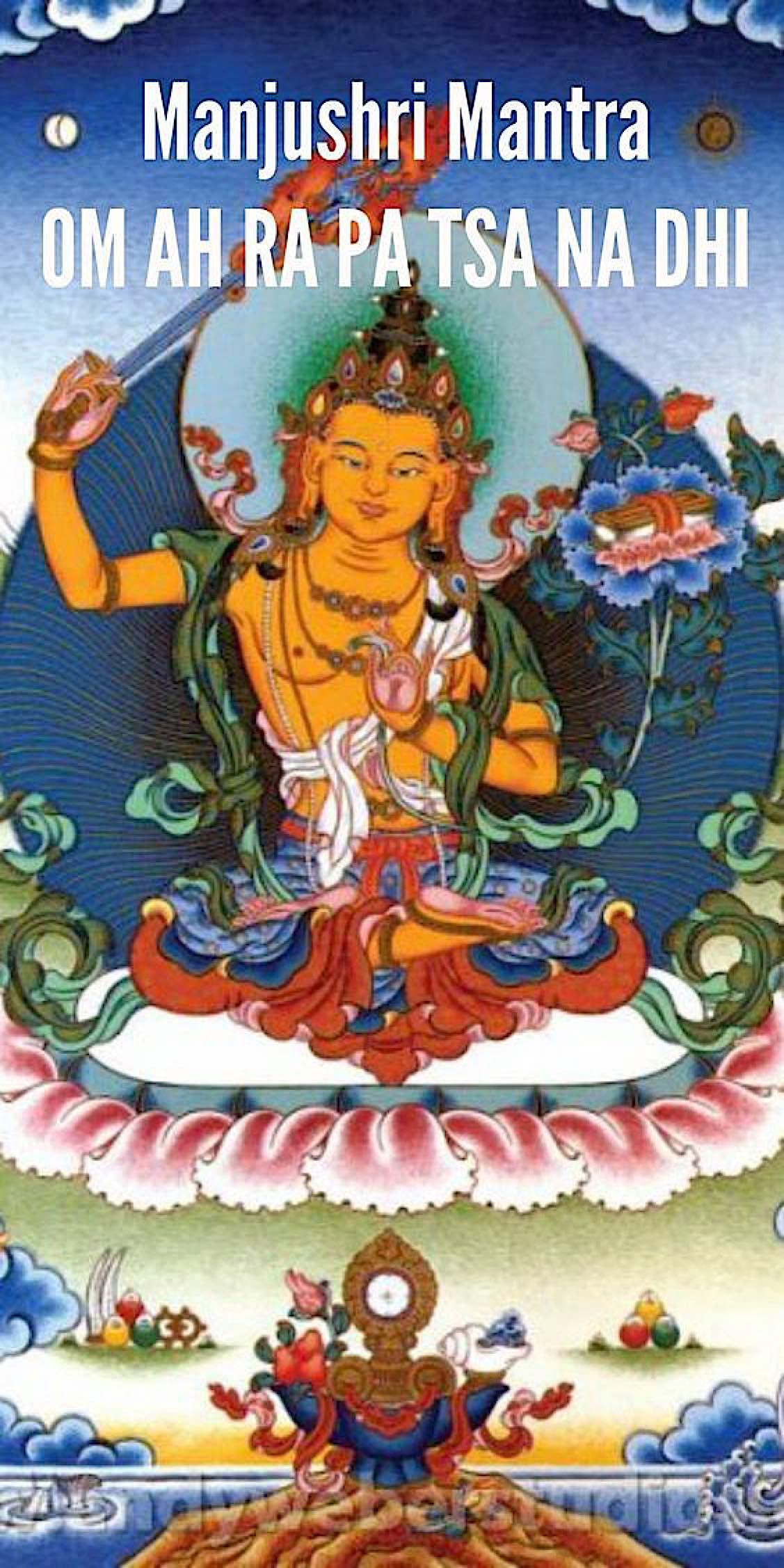 Buddha Weekly Manjushri and mantra om a ra pa Buddhism