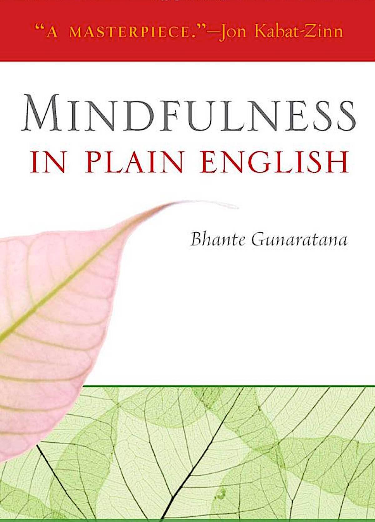 Buddha Weekly Mindfulness in Plain English by Henepola Gunaratana Buddhism