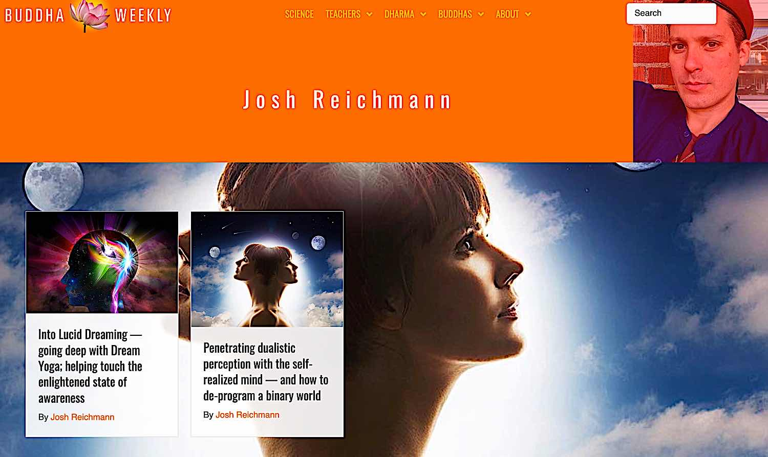 Buddha Weekly More features by Josh Reichmann Buddhism
