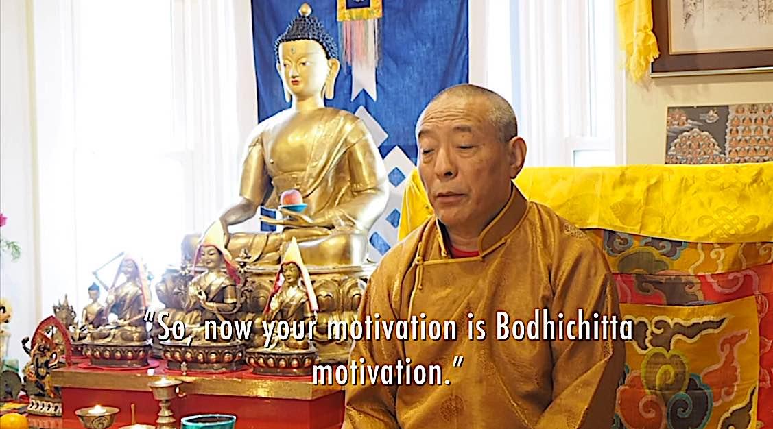 Buddha Weekly Now your motivation is Bodhichitta motivation Venerable Zasep Rinpoche Buddhism