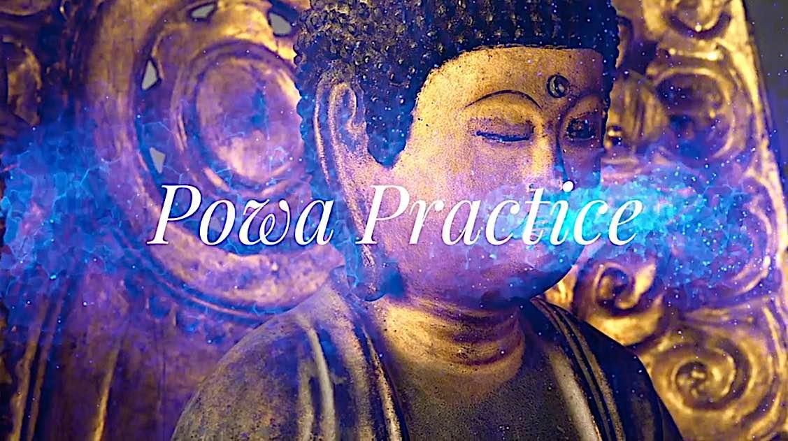 Buddha Weekly Powa Practice Buddhism