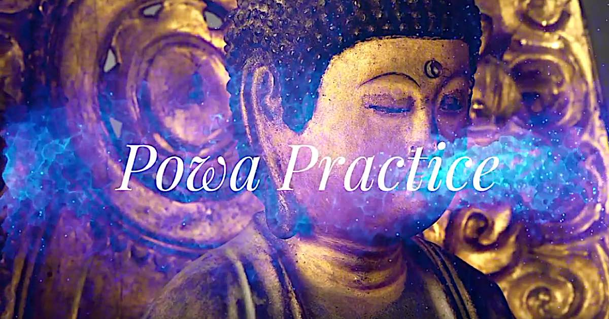 Buddha Weekly Powa practice video Buddha Weekly Buddhism
