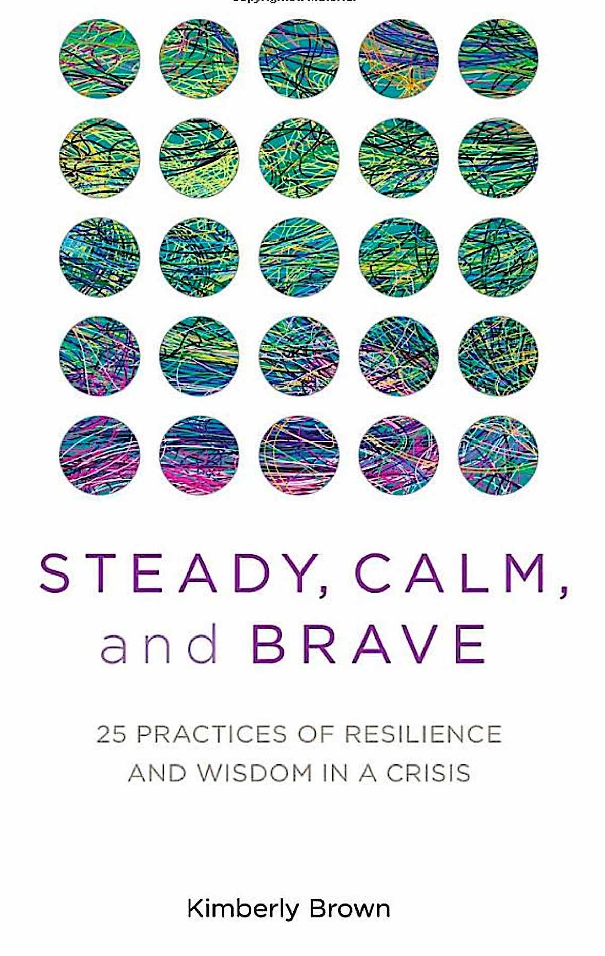 Buddha Weekly Steady Calm and Brave book Kimberly Brown Buddhism