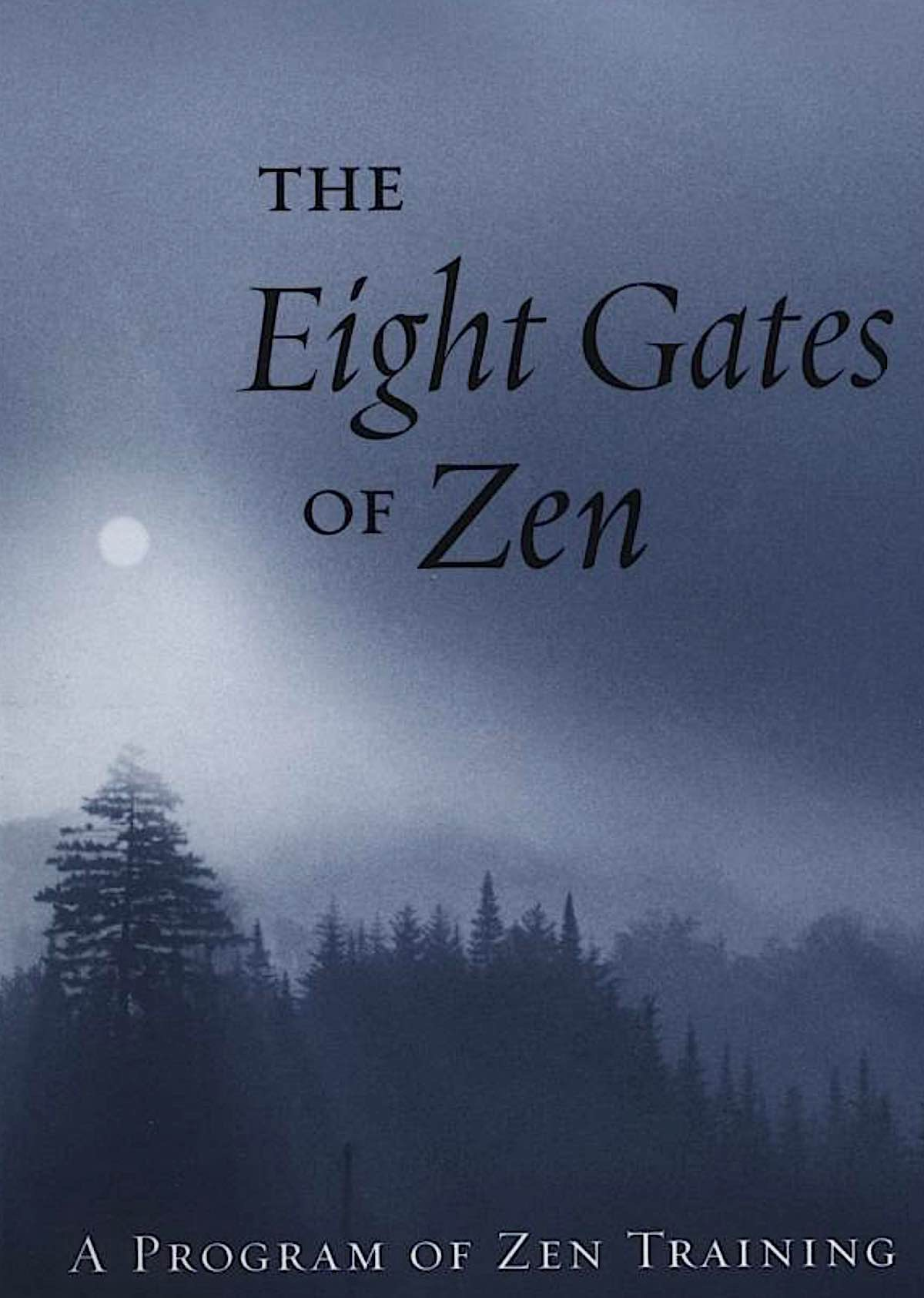 Buddha Weekly The Eight Gates of Zen by John Daido Loori Buddhism