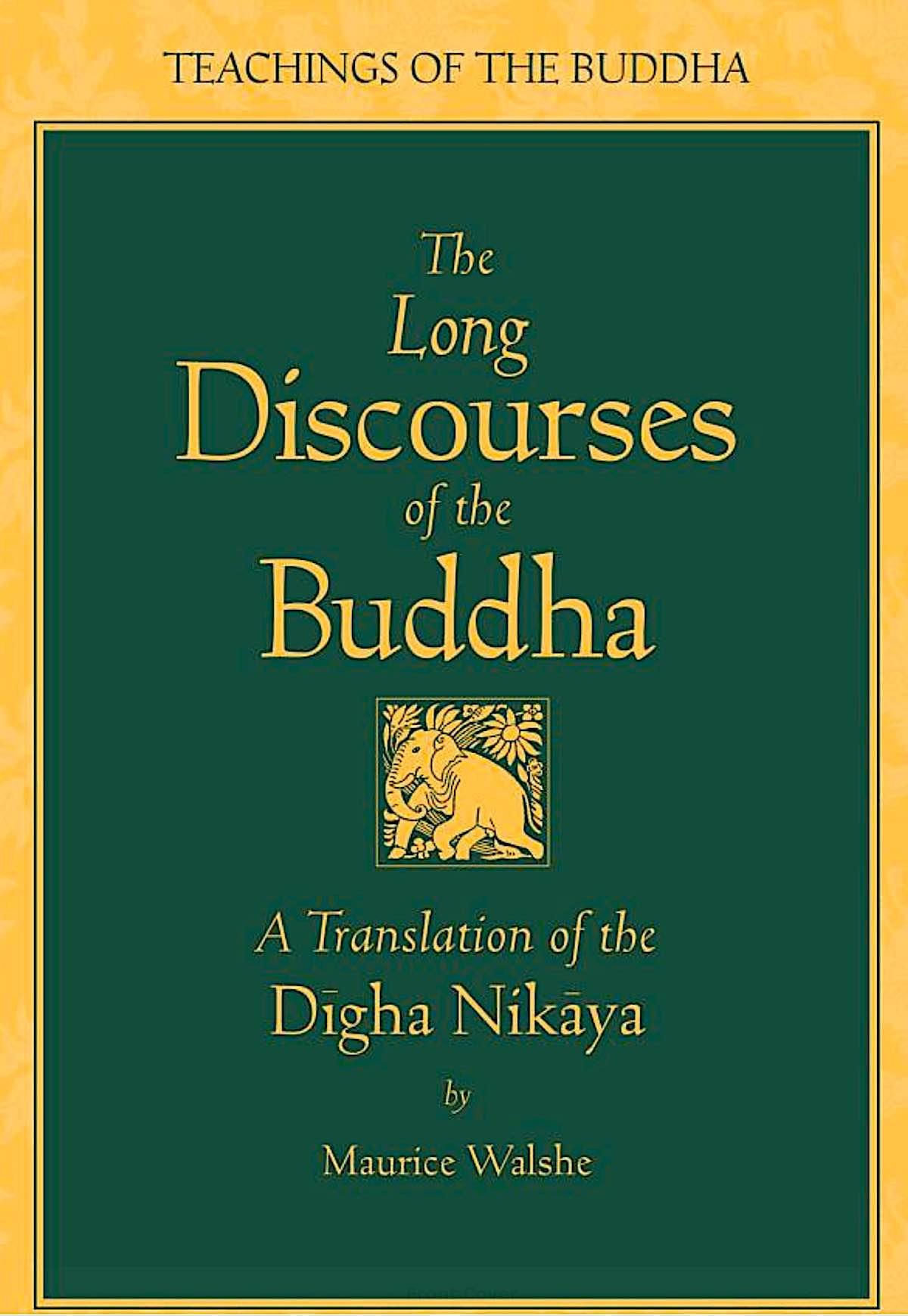 Buddha Weekly The Long Discourses of the Buddha Buddhism