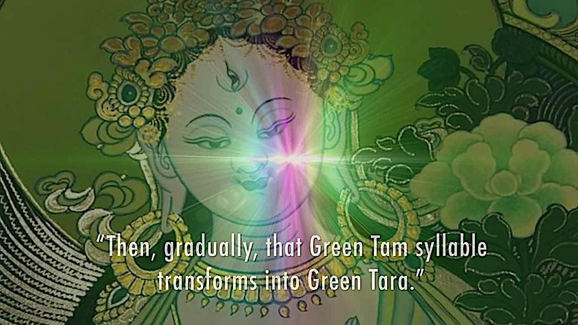 Buddha Weekly Then greadually that green tam transforms into Green Tara Tara meditation Zasep Rinpoche Buddhism