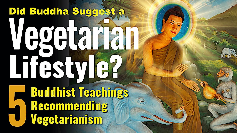 Buddha Weekly Vegetarian lifestyle BW Youtube title Buddhism