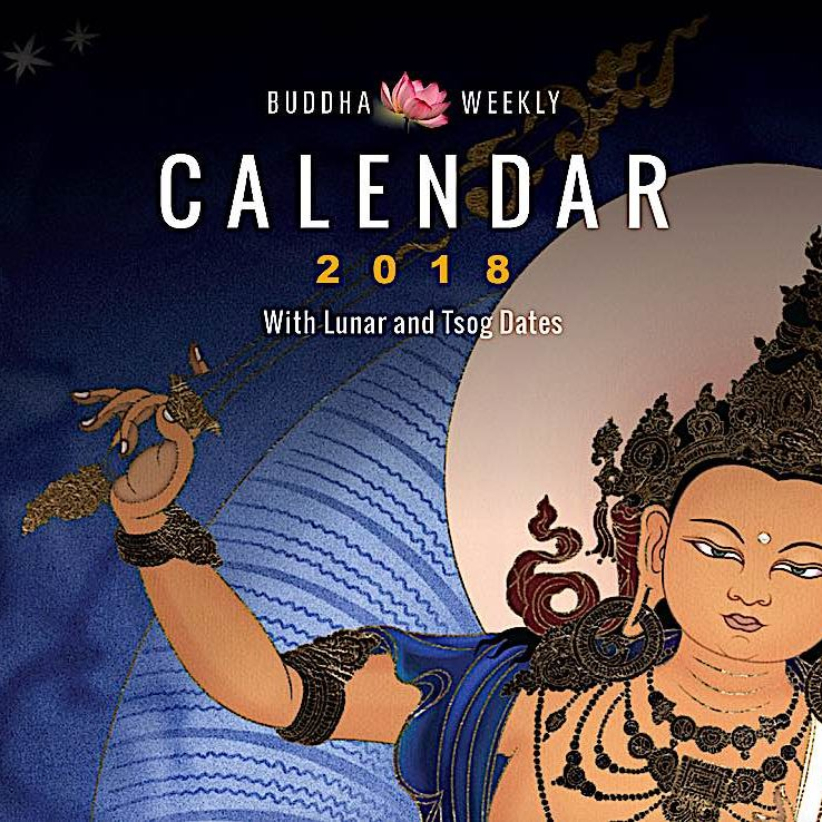 Buddha Weekly's 2018 Buddhist Practice Calendar illustrated by tangkha artist Jampay Dorje with lunar dates and Tsog dates.