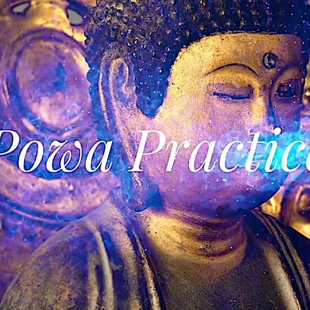 Buddha-Weekly-Powa Practice-Buddhism