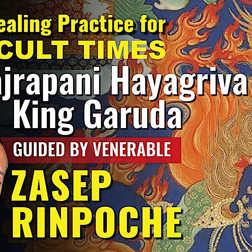 """Title screen from the video on the """"Healing Practice for Difficult Times"""" video, a teaching by Venerable Zasep Rinpoche on Vajrapani Hayagrva King Garuda healing meditations and mantra."""