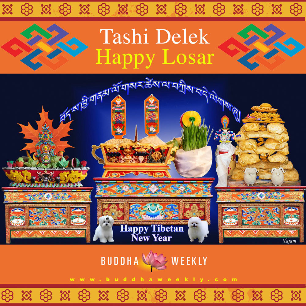 Happy Losar 2018 Year of the Male Earth Dog! May your year be prosperous, your life full of happiness, your family content, and may your Buddhist practice take you on the path to Enlightenment for the benefit of all beings.