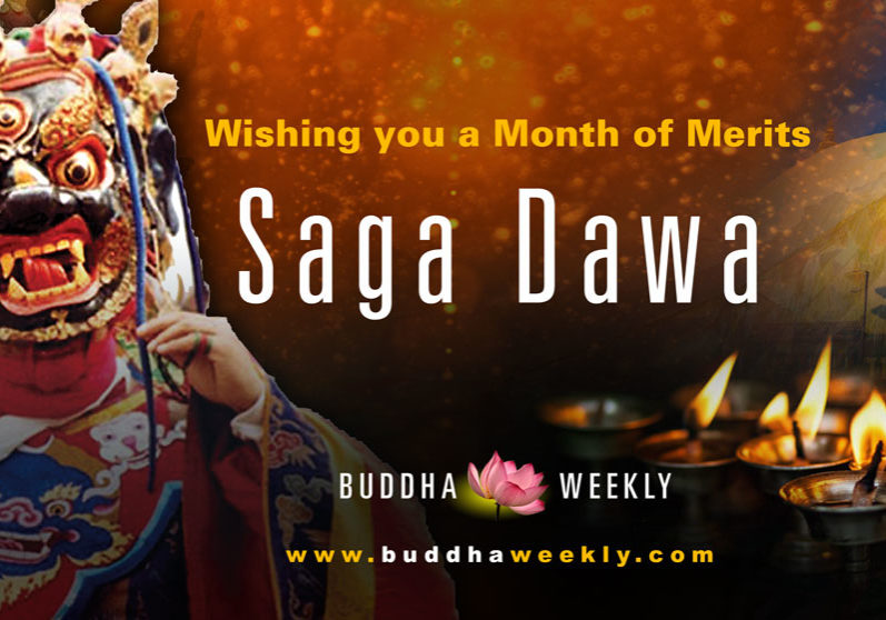 The entire month of Saga Dawa is meritorious and all good karmic acts are especially fruitful.